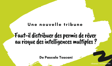 Intelligences multiples - mlfmonde - Toscani - banniere