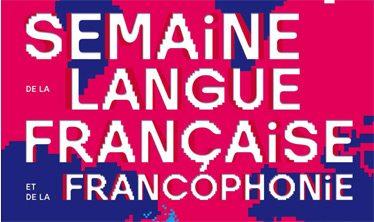 Affiche de la Semaine de la langue française et de la Francophonie 2017