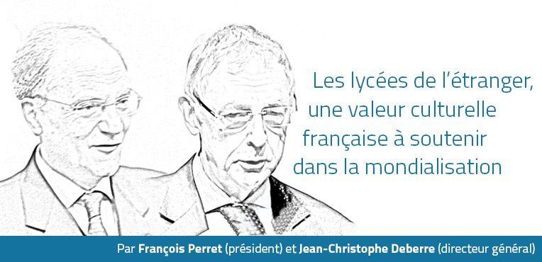 Les lycées de l'étranger, une valeur culturelle française à soutenir dans la mondialisation
