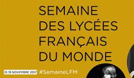 Semaine des lycées français du monde 2017